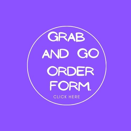 Grab and Go Order Form