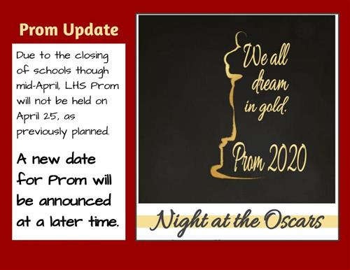 LHS Prom postponed. A new date will be announced at a later time