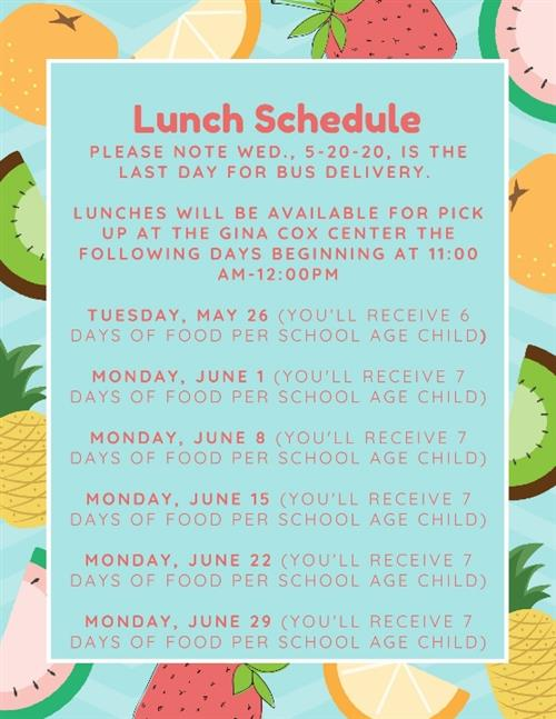 Lunch Pickup Schedule at Gina Cox Center May 26th through June 29