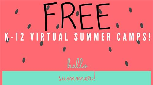 Free K12 virtual summer camps