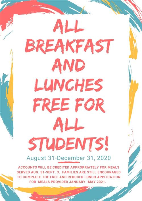 All breakfast and lunches are free for all students until December 31st