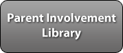 Parent Involvement Library