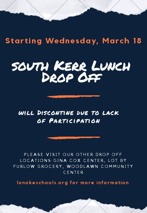 South Kerr Road lunch pick up location is discontinued.  The other locations are still available